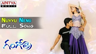 Gangothri Movie || Nuvvu Nenu Full Song