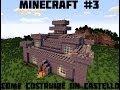 Tutorial Minecraft #3 -Come costruire un castello magnifico!