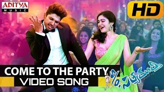 Come To The Party Full Video Song - S/o Satyamurthy Video Songs - Allu Arjun, Samantha, Nithya Menon