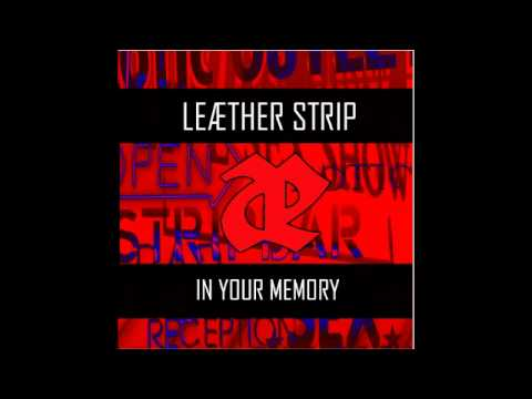 Leæther Strip : In your memory (Depeche Mode cover version)