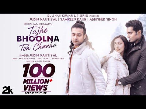 Tujhe Bhoolna Toh Chaaha | Rochak K ft. Jubin N | Manoj M | Abhishek, Samreen | Ashish P | Bhushan K