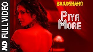 Piya More Full Song | Baadshaho