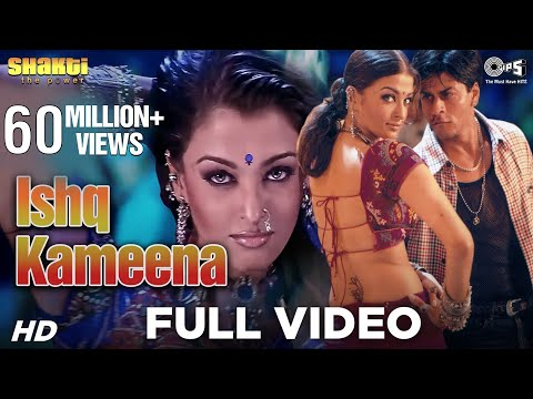 Shakti (Ft. Shahrukh Khan & Aishwarya Rai) Ishq Kaminaa (Item Number) Official - HQ