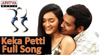 Keka Petti Full Song ll Keka
