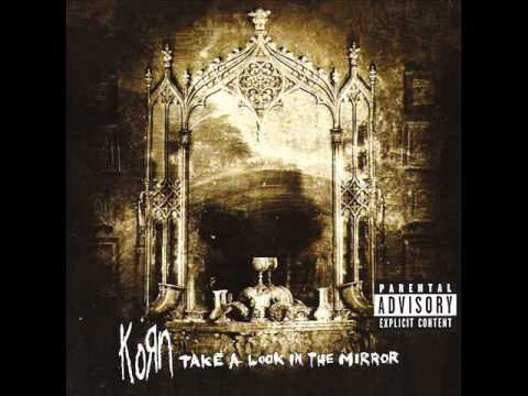 Korn - Take A Look In The Mirror (2003) Full Album