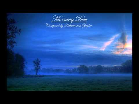 Relaxing Music - Morning Dew