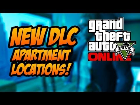 GTA 5 Online - High Life Update, 3 NEW Apartments Locations Found! (GTA 5 DLC)