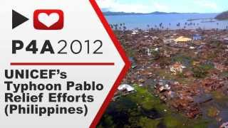 Project For Awesome 2012: UNICEF's Typhoon Pablo Relief Efforts (Philippines)
