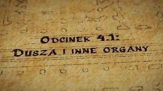Grupy Impro - Hultaje Starego Gdańska - Odcinek 4.1 - Dusza i inne organy