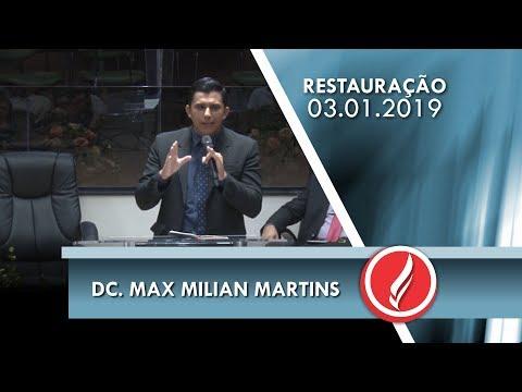 Noite da Restauração - Dc. Max Milian Martins - 03 01 2018