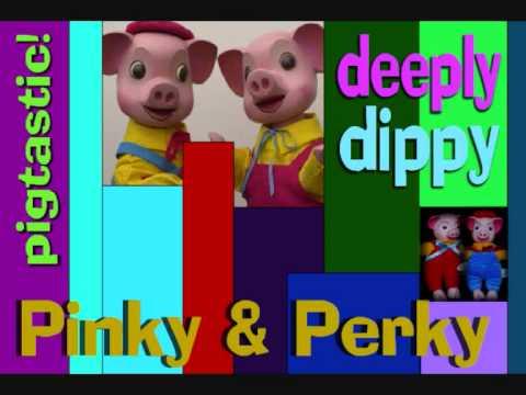 pinky & perky - deeply dippy
