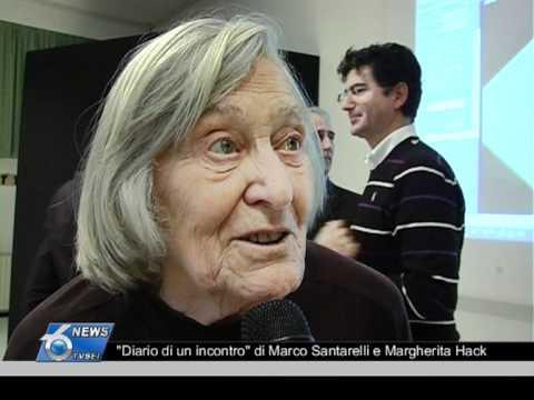 Diario di un incontro di Marco Santarelli e Margherita Hack