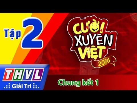THVL | Cười xuyên Việt 2016 – Tập 2