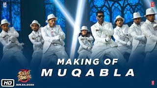 Making of Muqabla - Street Dancer 3D