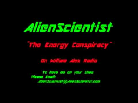 The Energy Conspiracy - AlienScientist Radio Interview