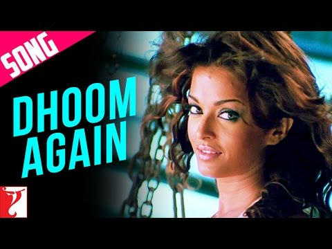 Dhoom Again - Full song in HD - Part 2 - Dhoom:2