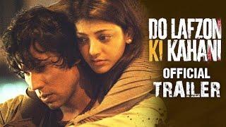 Do Lafzon Ki Kahani Official Trailer 2