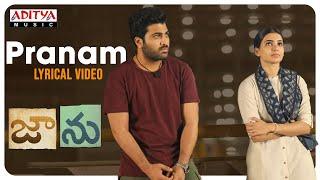 Pranam Lyrical Video | Jaanu