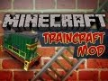 Minecraft: Traincraft Mod