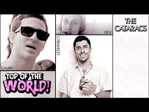 """TOP OF THE WORLD"" [OFFICIAL] THE CATARACS"