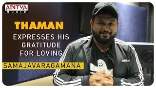 Thaman Expresses His Gratitude For Loving Samajavaragamana Song