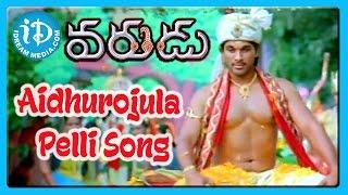 Aidhurojula Pelli Song - Varudu
