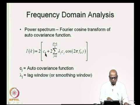 Mod-04 Lec-13 Frequency Domain Analysis - I