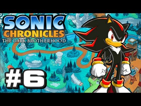 Sonic Chronicles: The Dark Brotherhood - Part 6