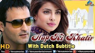 Aap Ki Khatir Full Movie  DUTCH SUBTITLE  Akshaye Khanna, Priyanka Chopra  Bollywood Full Movies
