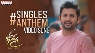 Singles Anthem Video Song | Bheeshma