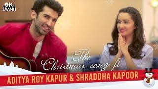 OK Jaanu - The Christmas Song