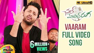 Vaaram Full Video Song - Chal Mohan Ranga