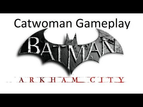 Batman: Arkham City - Catwoman Gameplay Walkthrough + Giveaway