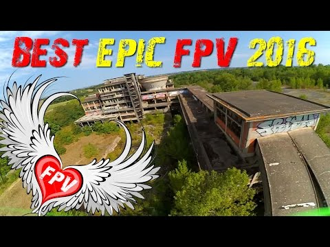 Best FPV Compilation of 2016 - FULL EPIC DRONE URBEX Abandoned Freeride - UCs8tBeVbqcKhS-GAX_HtPUA