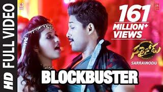 """BLOCKBUSTER Full Video Song  \\\""""Sarrainodu\\\""""  Allu Arjun, Rakul Preet  Telugu Songs 2016"""