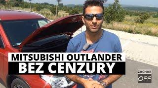 Mitsubishi Outlander - BEZ CENZURY - Zachar OFF