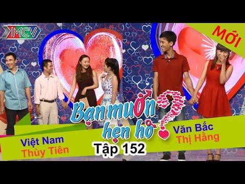 BẠN MUỐN HẸN HÒ – Tập 152 | Thùy Tiên – Việt Nam | Thị Hằng – Văn Bắc | 21/03/2016