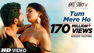 Tum Mere Ho Video Song | Hate Story IV
