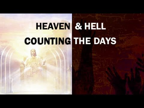 Heaven & Hell: Counting The Days