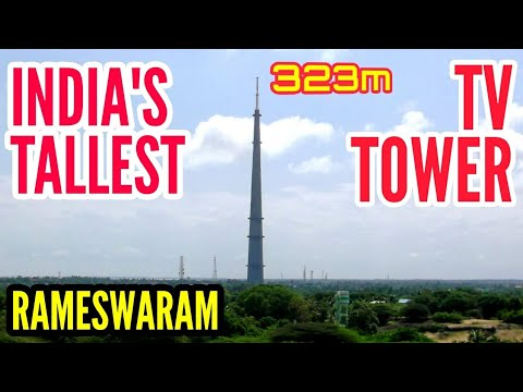 Rameswaram TV Tower -India's tallest TV tower, Tamilnadu