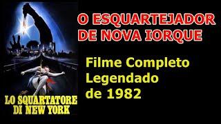 O Esquartejador de Nova York [Filme Completo -Legendado] view on youtube.com tube online.