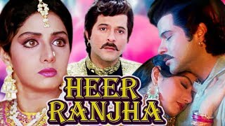Heer Ranjha Full Movie  Sridevi Hindi Romantic Movie  Anil Kapoor  Bollywood Romantic Movie