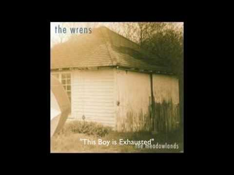Wrens - This Boy is Exhausted
