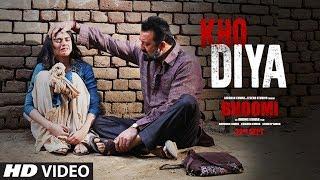 Bhoomi : Kho Diya Video Song