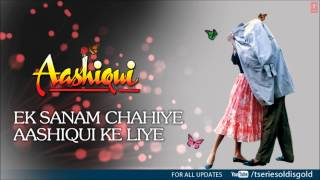 Ek Sanam Chahiye Aashiqui Ke Liye (Male) Full Song (Audio)  Aashiqui  Rahul Roy, Anu Agarwal