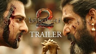 Baahubali 2 - The Conclusion | Official Trailer