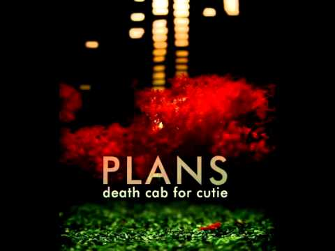 Death Cab For Cutie - Plans (full album)