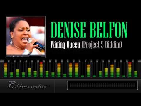 Denise Belfon - Wining Queen (Project 5 Riddim) [Soca 2013]