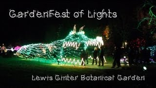 GardenFest of Lights at Lewis Ginter Botanical Garden 2012 - YouTube