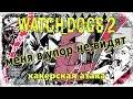 [Хакерская атака] Меня в упор не видят! ☛ Watch Dogs 2